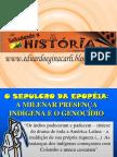 SLADE 4 - História do Acre - os povos milenares e os heróis acreanos