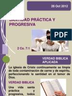 28 Oct 2012 Santidad Practica y Progresiva