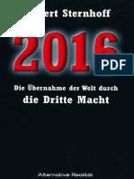 Gilbert Sternhoff - 2016 - Die Übernahme der Welt durch die Dritte Macht (2012, 210 S., Text)