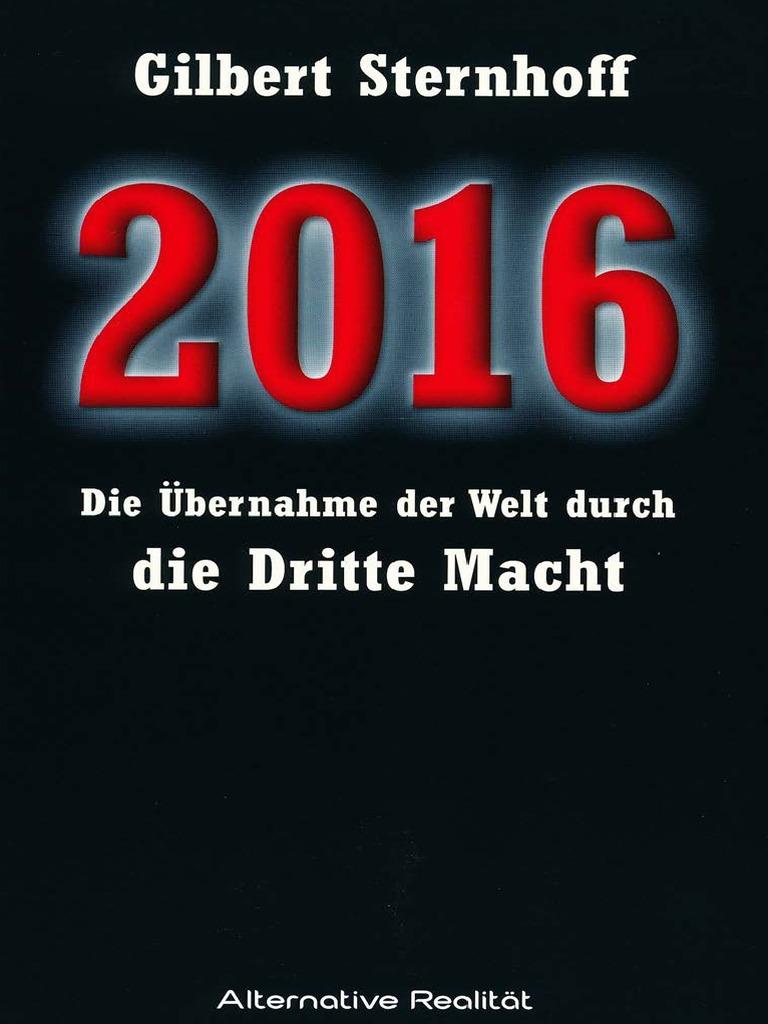 Gilbert Sternhoff - 2016 - Die Übernahme der Welt durch die Dritte ...