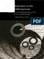 Architecture in the Anthropocene Encounters Among Design(1)