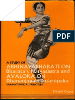 A Study of Abhinavabharati on Bharata's Natyasastra and Avaloka on Dhananjaya's Dasarupaka - Manjulal Gupta