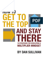 Dan Sullivan - 10 Strategies for Developing the Multiplier MindsetDan Sullivan - 10 Strategies for Developing The Multiplier Mindset
