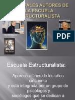 Principales Autores Estructuralistas.
