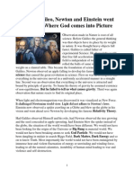 Where Galileo, Newton and Einstein Went Wrong and Where God Comes Into Picture