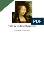 Robert de Ropp - Talks by Mme Ouspensky