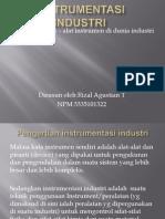INSTRUMENTASI INDUSTRI (Pengenalan Alat Instrumen )