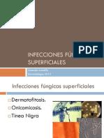 1.- Infecciones fúngicas superficiales