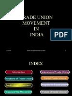 24202214 Trade Union Movement in India Lecture