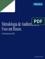 [1] FEBRABAN - Metodologia de Auditoria Com Foco Em Risco - COSO (Set03)