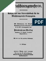Friedrich von Merkatz  ''Das Maschinengewehr 08'' (1917)
