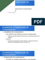 Arquitetura e Organização de Computadore & Sistemas Operacionais (Parte Geral - Resumo)