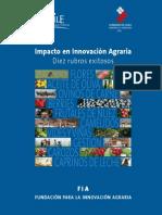 Impacto de innovación agraria. Diez rubros exitosos. 2009