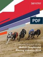 The Economic Impact of the British Greyhound Racing industry 2014