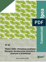 Situação da educação brasileira - DADOS PNAD 2009