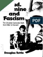 Douglas Tottle – Fraud, Famine And Fascism