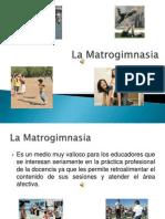 La Matrogimnasia 1