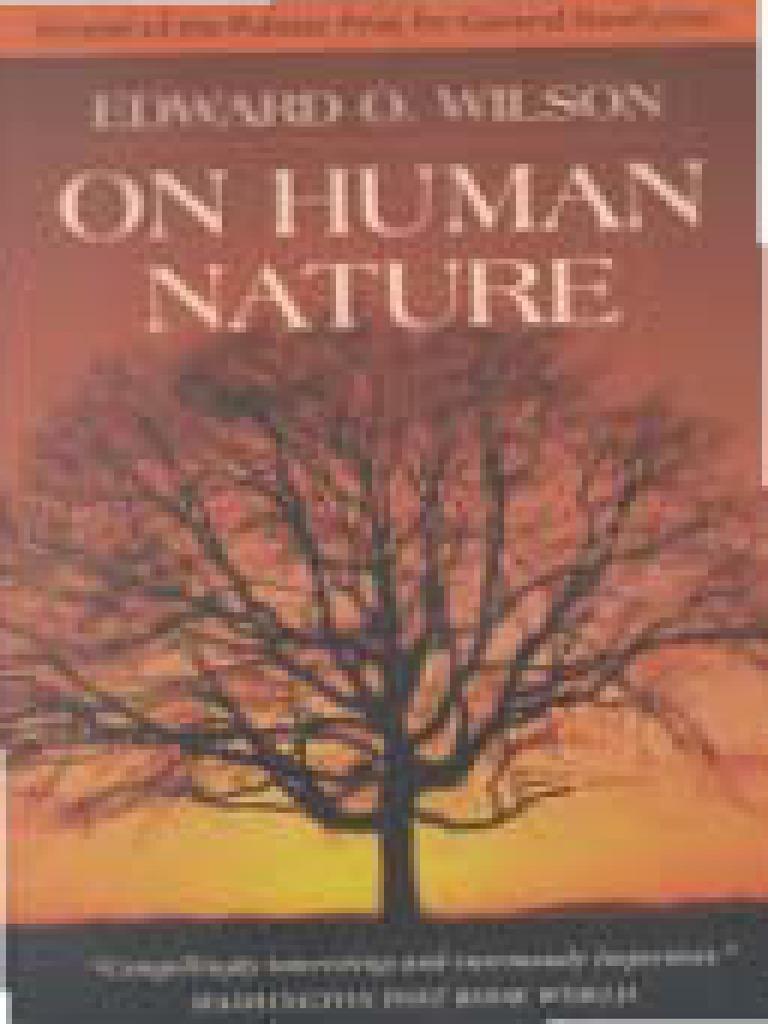 On Human Nature by E.O. Wilson | Ethology | Sociobiology