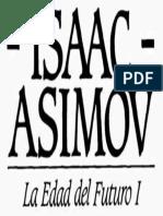 La Edad del Futuro I - Asimov Isaac.epub