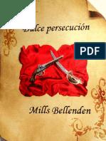 Dulce persecucion - Mills Bellenden.epub
