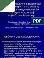 Nauczanie ustawienia zawodników w systemie gry 1-4-4-2 w linii na przykładzie drużyny młodzików starszych reprezentacji woj. lubelskiego