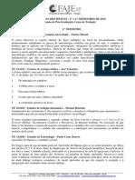 Ementas Pós-Graduação FAJE - 2014 (1o e 2o Semestre)