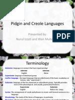 Sociolinguistics - Pidgin and Creole Languages
