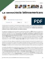 La democracia latinoamericana de nuevo en peligro ~ Darío Acevedo Carmona ~ Infobae