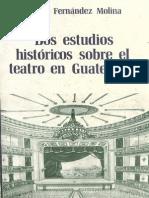 Molina - Dos Estudios Historicos Sobre El Teatro en Guatemala