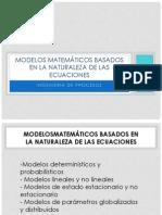 MODELOS MATEMÁTICOS BASADOS EN LA NATURALEZA DE LAS