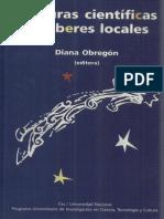 Diana Obregon - Culturas Cientificas y Saberes Locales