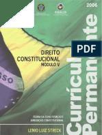 Direito Constitucional - Teoria da Constituição e Jurisdição Constitucional (2006) LENIO LUIZ STRECK