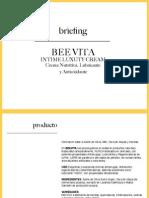 Brief Bee Vita