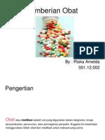 Pemberian Obat - Riska Amelda