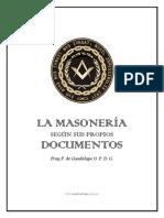 La Masoneria Segun Sus Propios Documentos Fray F de Guadalupe