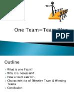 One Team=Team Won