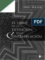 IBN ARABI - El Libro de La Extincio_n de La Contemplacio_n