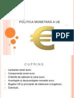 POLITICA MONETARĂ A UE