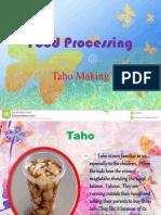 Taho Processing