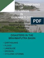 Rapid Visual Screening of Buildings in Guwahati City