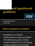 Hyper and Hypothyroid Guidelines