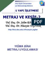 Yi #04b - Metraj Ve Kesif 2