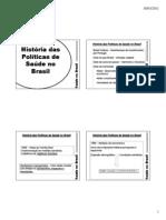 1- Historia Das Politicas de Saude No Brasil