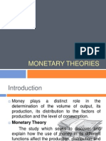 Money Theories, Money and Monetary Policy