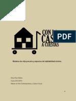 Con la casa a cuestas. Modelos de vida precaria y espacios de habitabilidad mínima