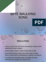 Skye Waulking Song 2