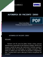 AUTONOMIA DO  PACIENTE IDOSO - BIOÉTICA CLÍNICA - CASO 1 - 21-03-2011