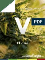 Cultivando Marihuana Cap.v El Aire Por GrowLandia