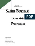 Sahih Bukhari - Book 44 - Partnership