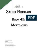 Sahih Bukhari - Book 45 - Mortgaging